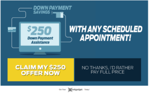 $250 Down Payment Assist Appointment Savings